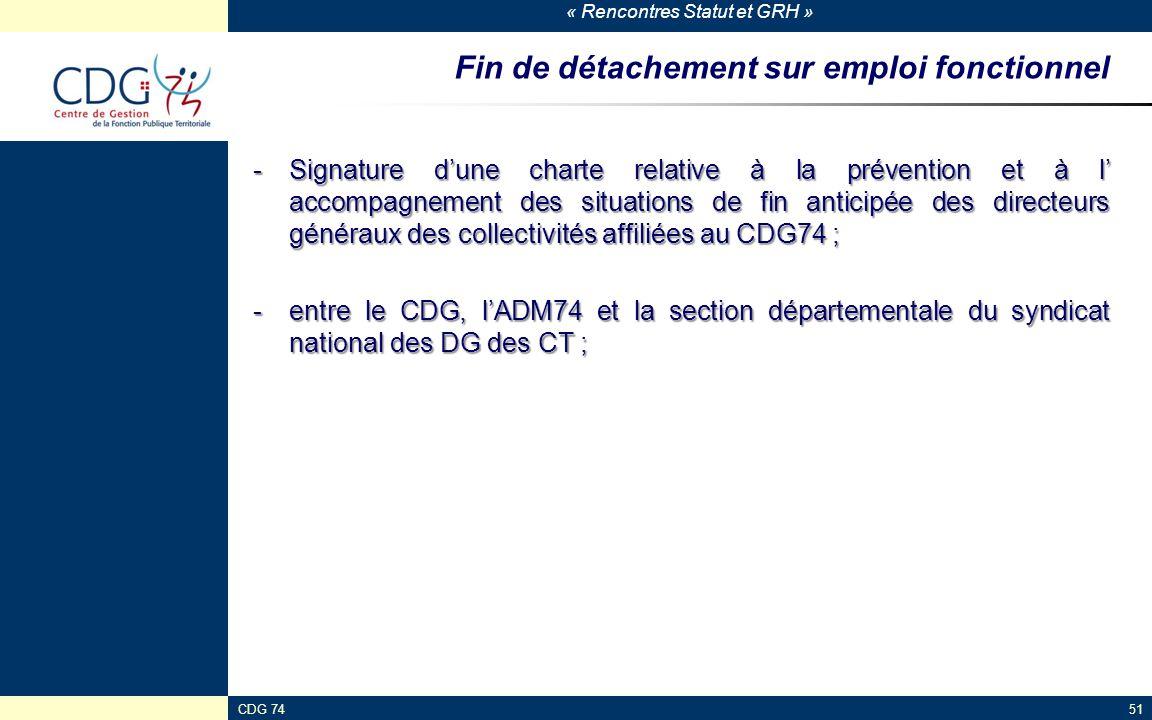 « Rencontres Statut et GRH » CDG 7451 Fin de détachement sur emploi fonctionnel -Signature d'une charte relative à la prévention et à l' accompagnemen
