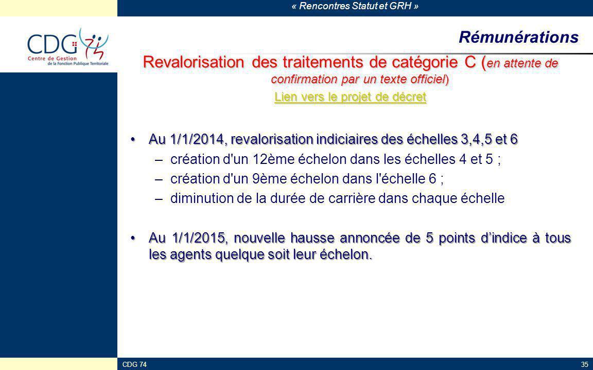 « Rencontres Statut et GRH » CDG 7435 Rémunérations Revalorisation des traitements de catégorie C ( en attente de confirmation par un texte officiel)