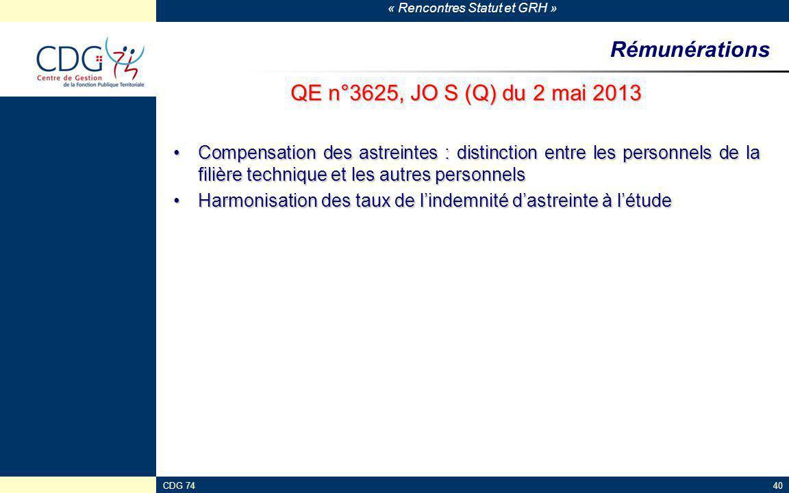 « Rencontres Statut et GRH » CDG 7440 Rémunérations QE n°3625, JO S (Q) du 2 mai 2013 Compensation des astreintes : distinction entre les personnels d