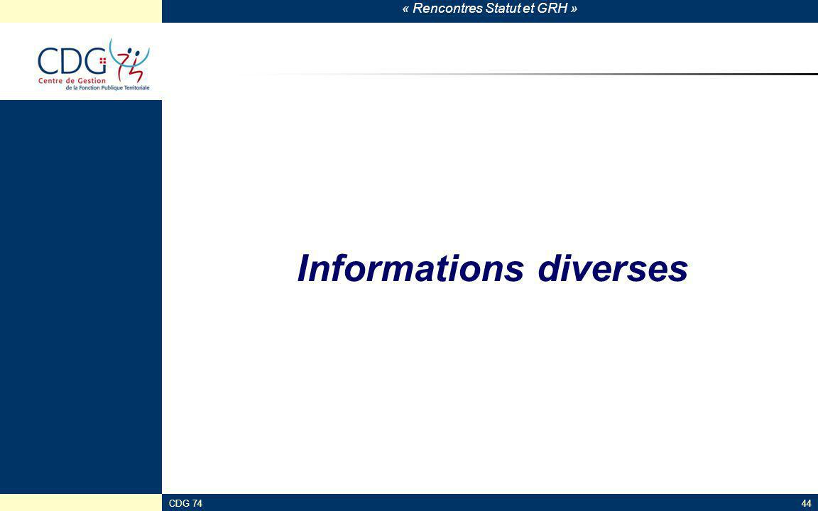 « Rencontres Statut et GRH » CDG 7444 Informations diverses