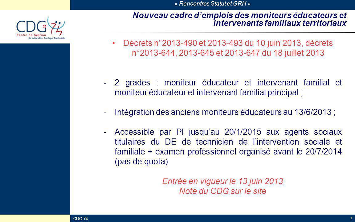 « Rencontres Statut et GRH » CDG 747 Nouveau cadre d'emplois des moniteurs éducateurs et intervenants familiaux territoriaux Décrets n°2013-490 et 201