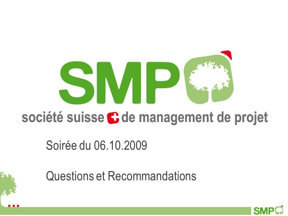Soirée du 06.10.2009 Questions et Recommandations