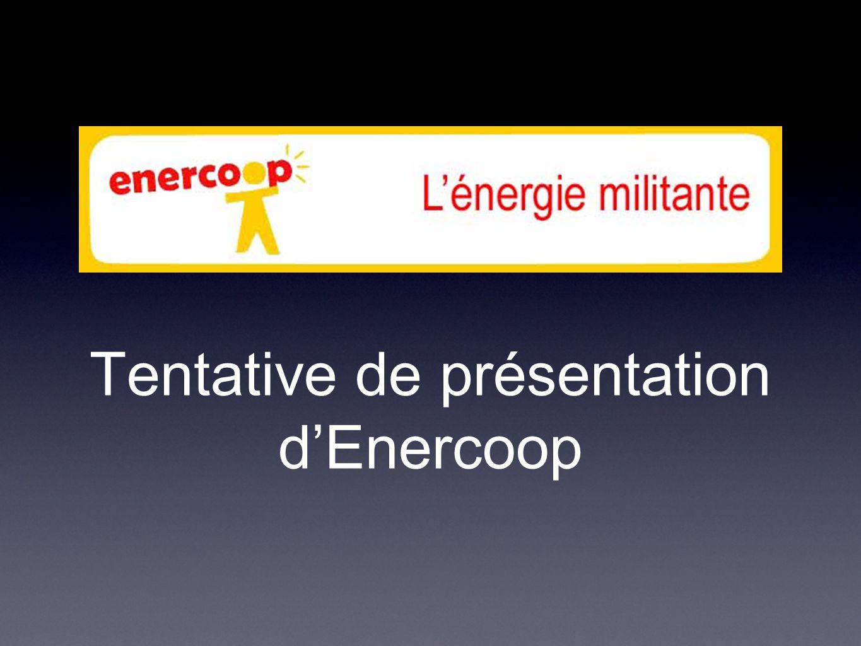 Tentative de présentation d'Enercoop