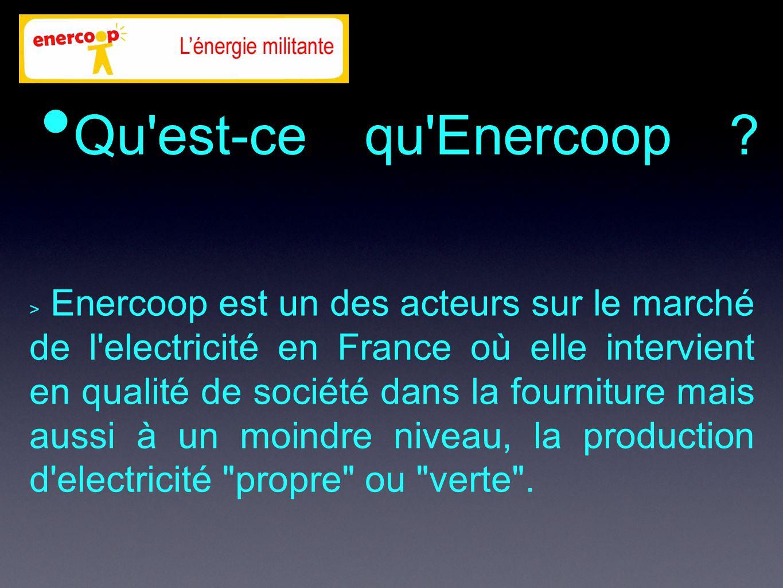 Qu est-ce qu Enercoop .