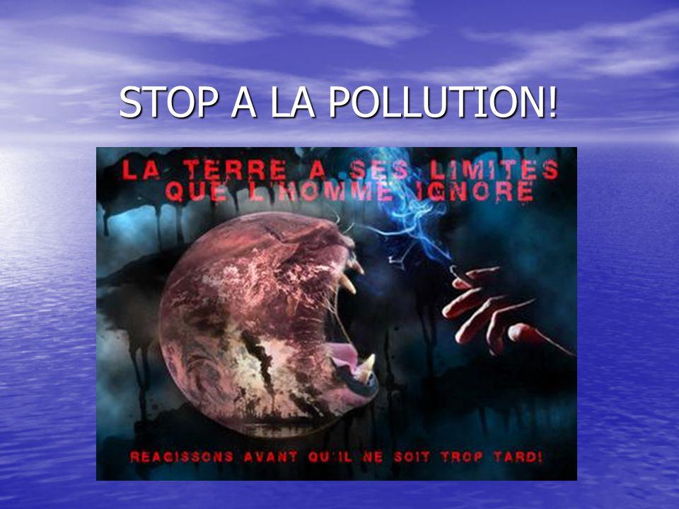 STOP A LA POLLUTION!