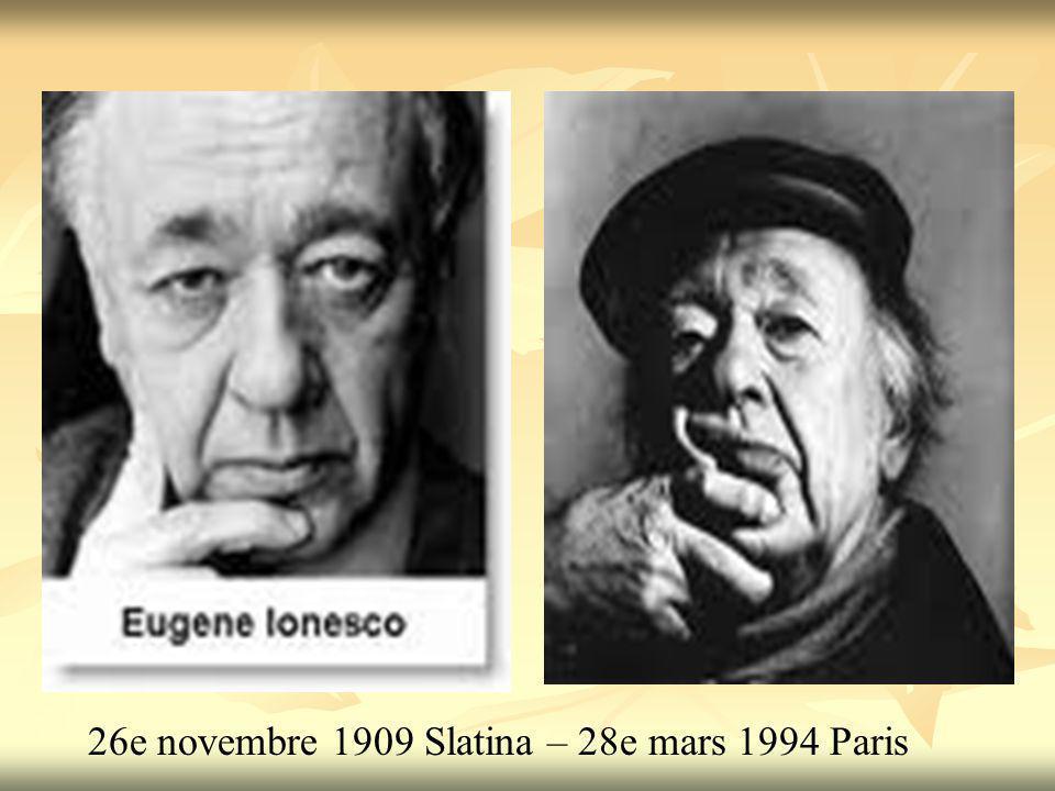 26e novembre 1909 Slatina – 28e mars 1994 Paris
