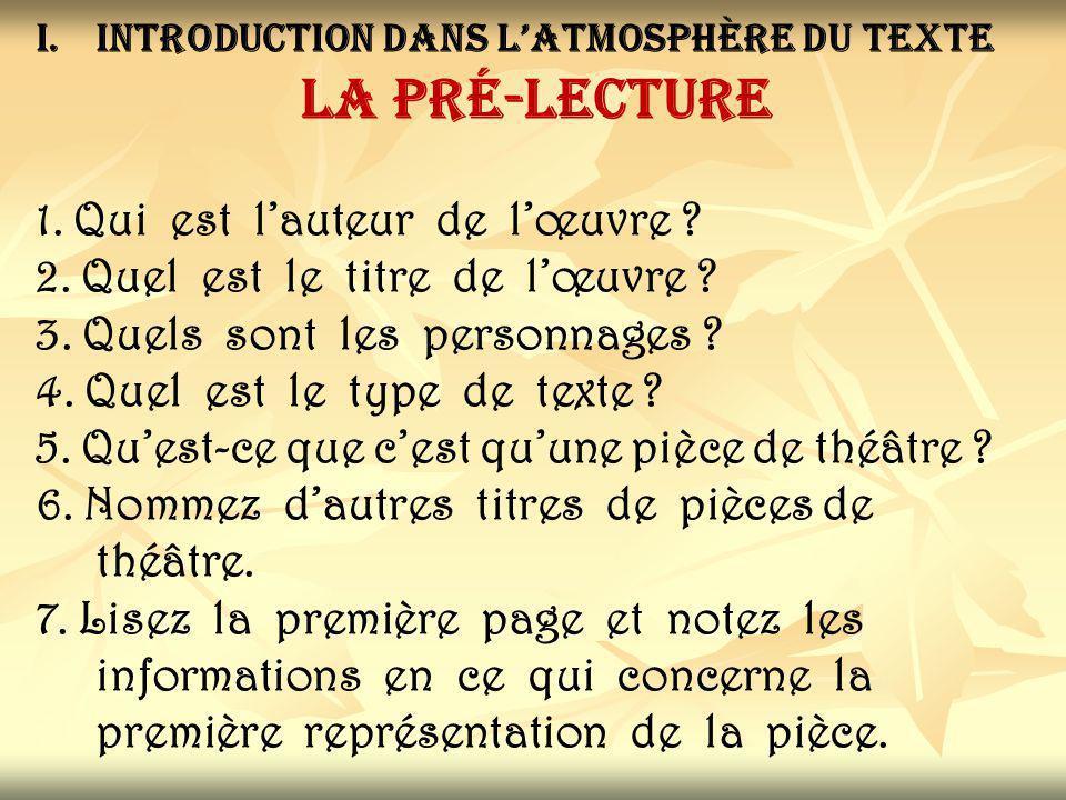 I.Introduction dans l'atmosphère du texte la pré-lecture 1.