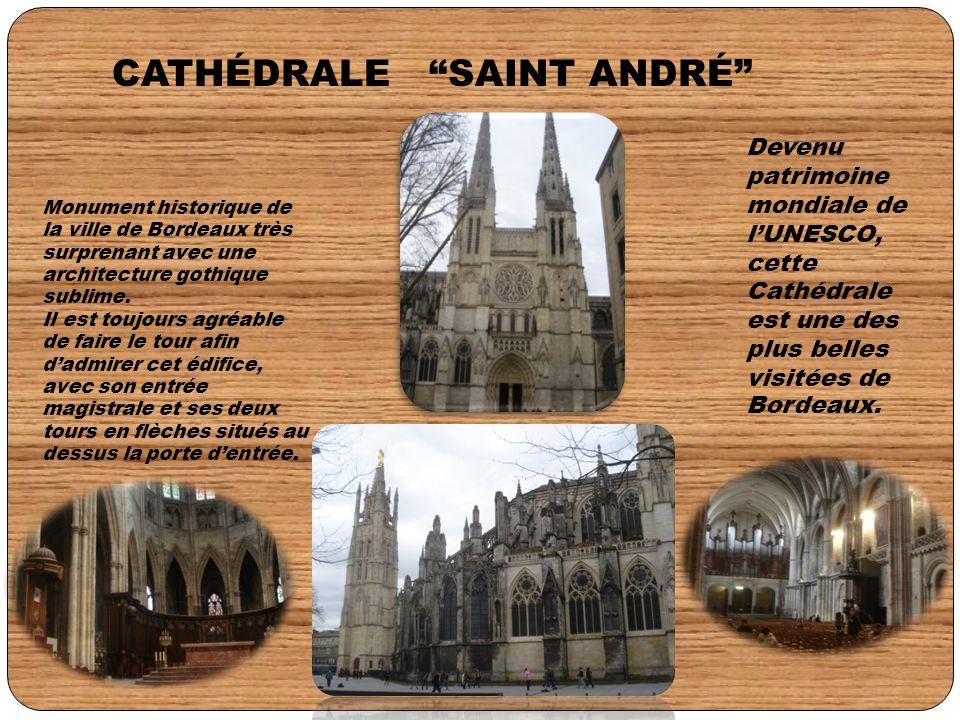 Monument historique de la ville de Bordeaux très surprenant avec une architecture gothique sublime. Il est toujours agréable de faire le tour afin d'a