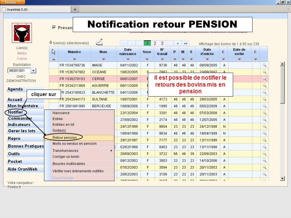 Sélectionner le ou les bovins Préciser la date de retour ATTENTION à vérifier Sélectionner le nom du valider