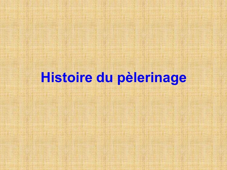 Histoire du pèlerinage