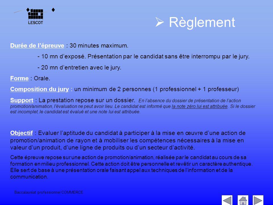 Baccalauréat professionnel COMMERCE  Règlement Durée de l'épreuve : 30 minutes maximum.