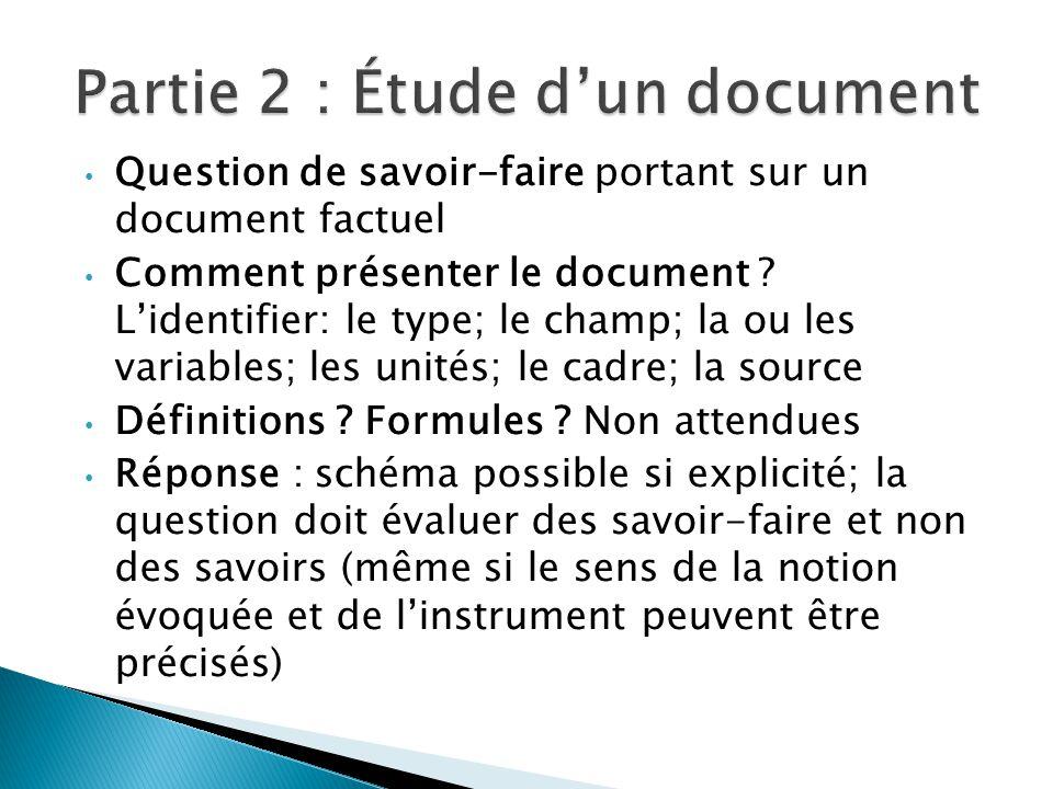 Question de savoir-faire portant sur un document factuel Comment présenter le document .