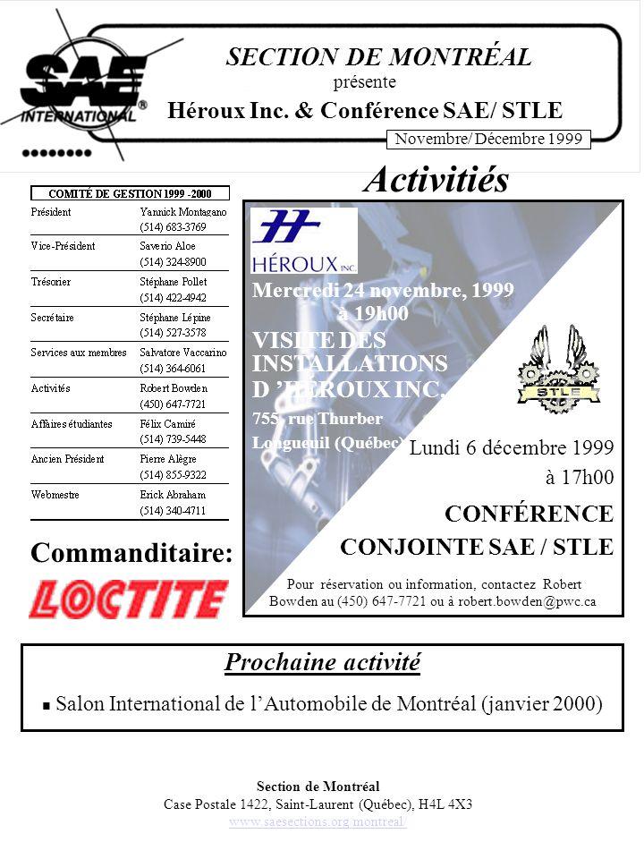 SECTION DE MONTRÉAL Novembre/ Décembre 1999 Question du mois Quels sujets vous intéresseraient pour une conférence à caractère technique.