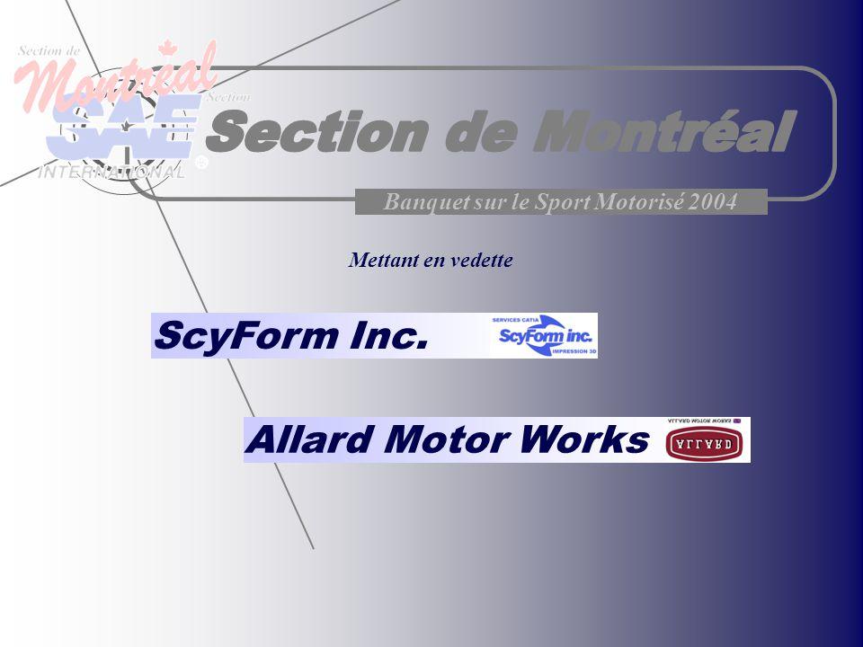Banquet sur le Sport Motorisé 2004 ScyForm Inc. Mettant en vedette Allard Motor Works