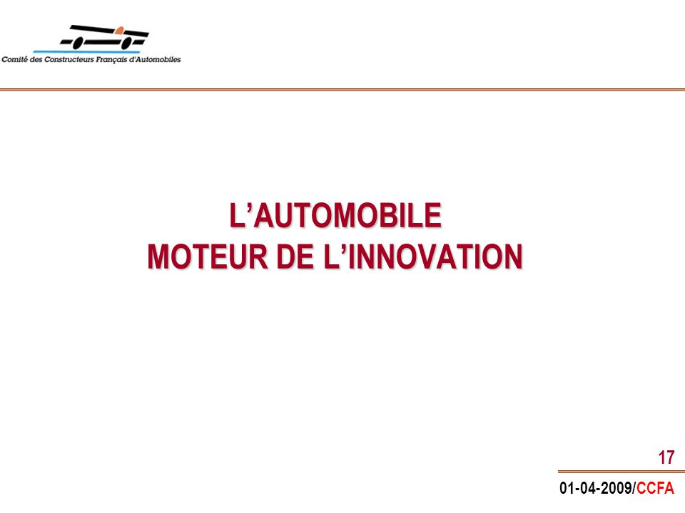 01-04-2009/CCFA 17 L'AUTOMOBILE MOTEUR DE L'INNOVATION