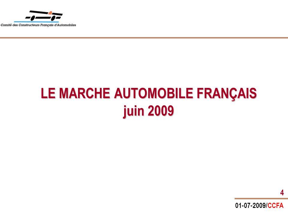 01-07-2009/CCFA 4 LE MARCHE AUTOMOBILE FRANÇAIS juin 2009
