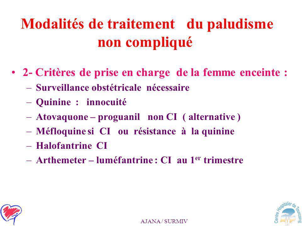 AJANA / SURMIV Modalités de traitement du paludisme non compliqué 1- Critères de prise en charge ambulatoire –b- De L'enfant par un généraliste ou un