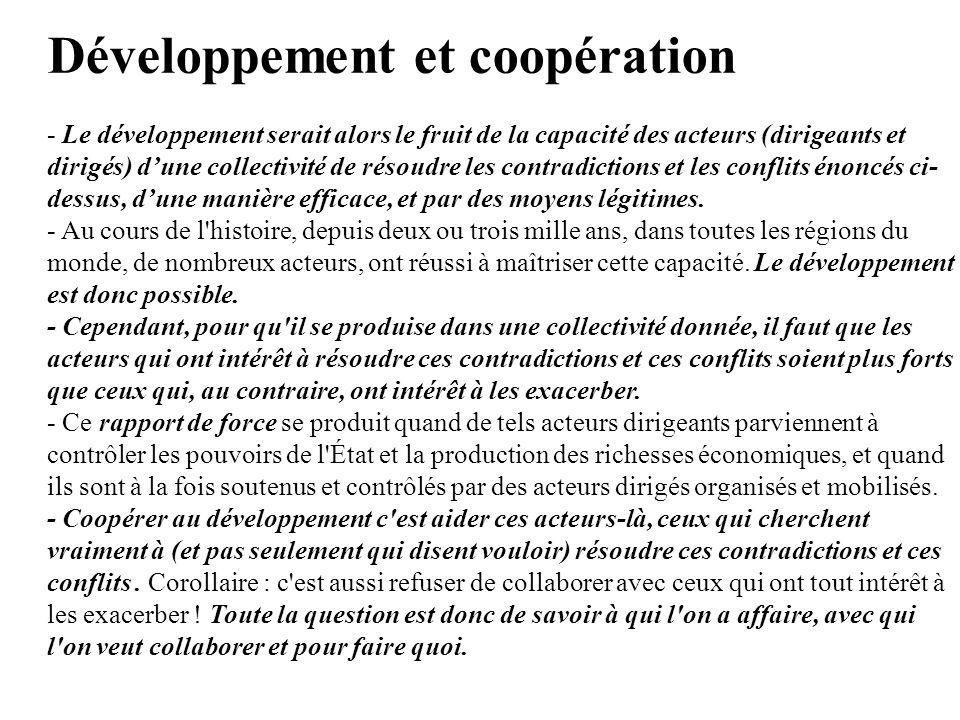 Développement et coopération - Le développement serait alors le fruit de la capacité des acteurs (dirigeants et dirigés) d'une collectivité de résoudr