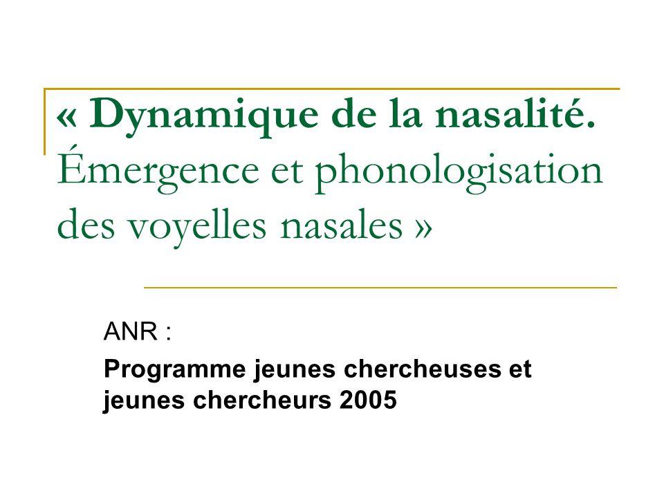 « Dynamique de la nasalité.