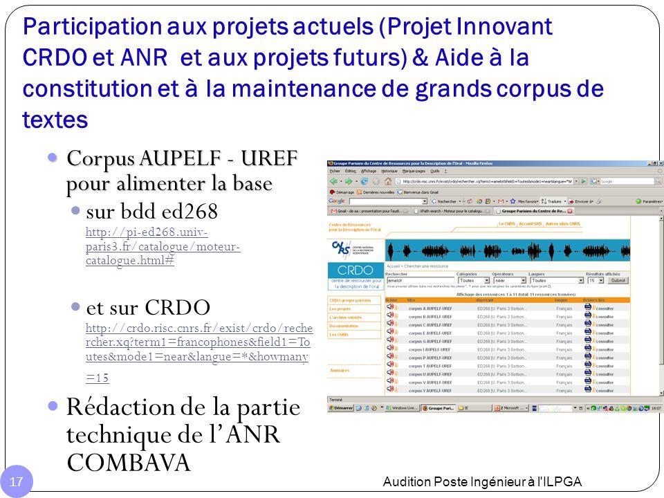 Participation aux projets actuels (Projet Innovant CRDO et ANR et aux projets futurs) & Aide à la constitution et à la maintenance de grands corpus de