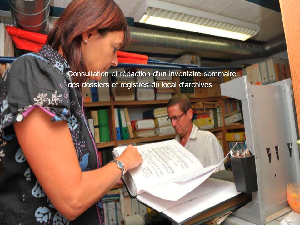 Consultation et rédaction d'un inventaire sommaire des dossiers et registres du local d'archives