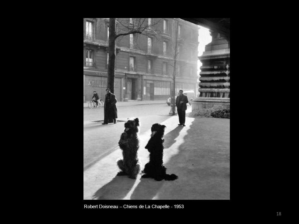 Robert Doisneau – Chiens de La Chapelle - 1953 18