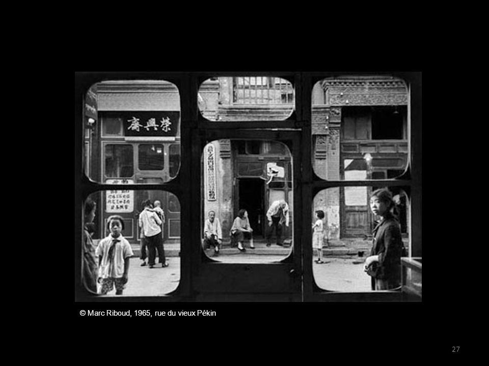 © Marc Riboud, 1965, rue du vieux Pékin 27