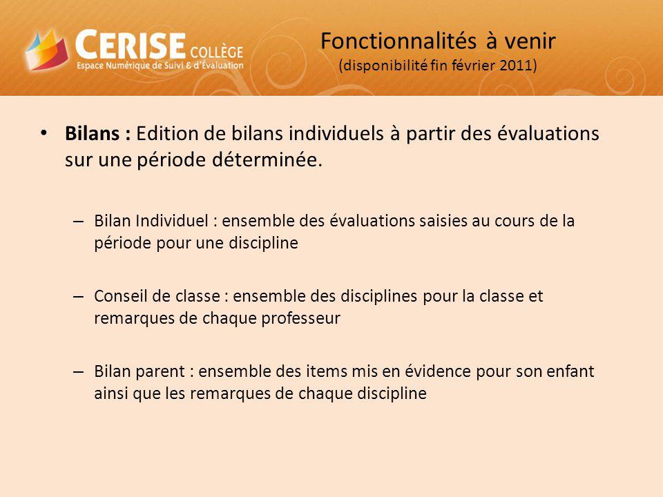 Bilans : Edition de bilans individuels à partir des évaluations sur une période déterminée. – Bilan Individuel : ensemble des évaluations saisies au c