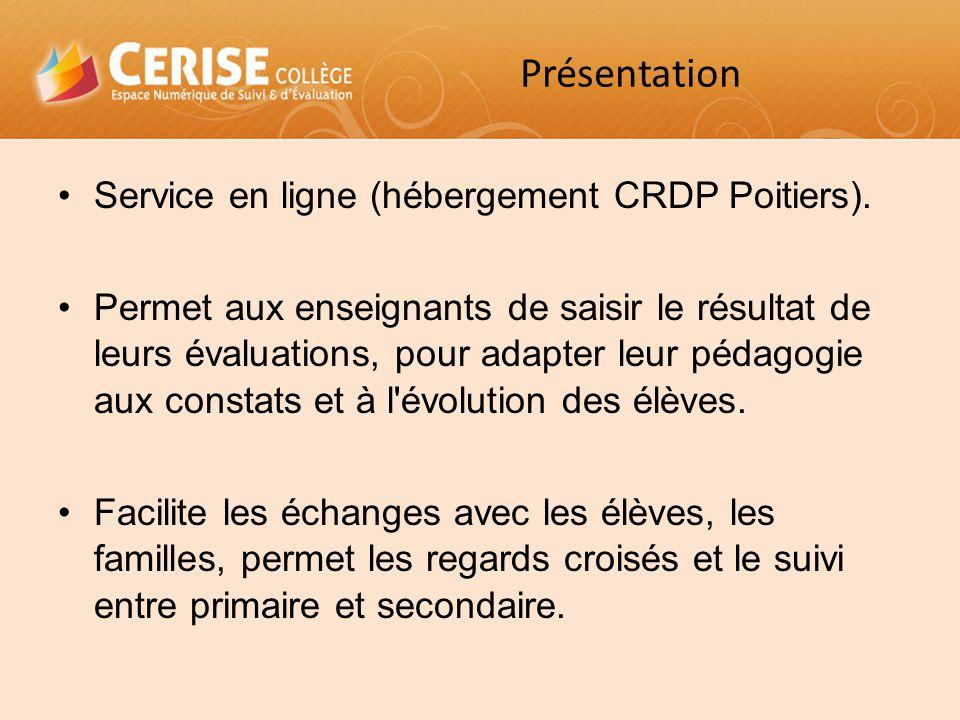 Service en ligne (hébergement CRDP Poitiers). Permet aux enseignants de saisir le résultat de leurs évaluations, pour adapter leur pédagogie aux const