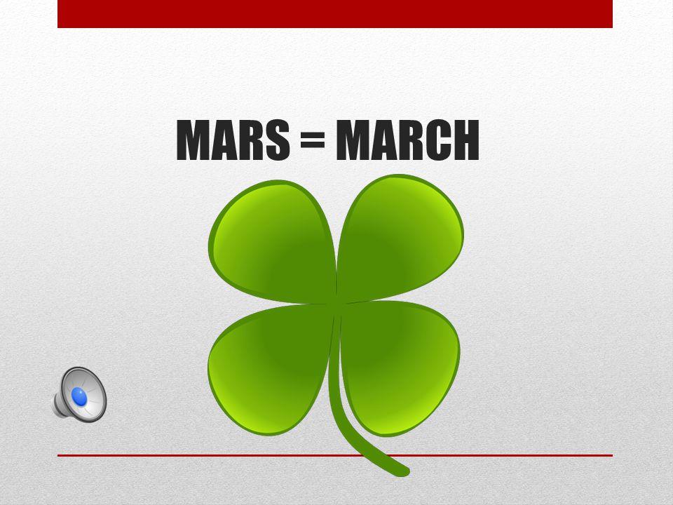 MARS = MARCH