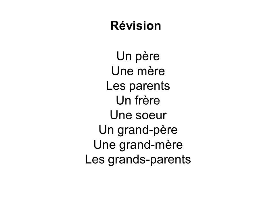 Qui sont Les grands- parents