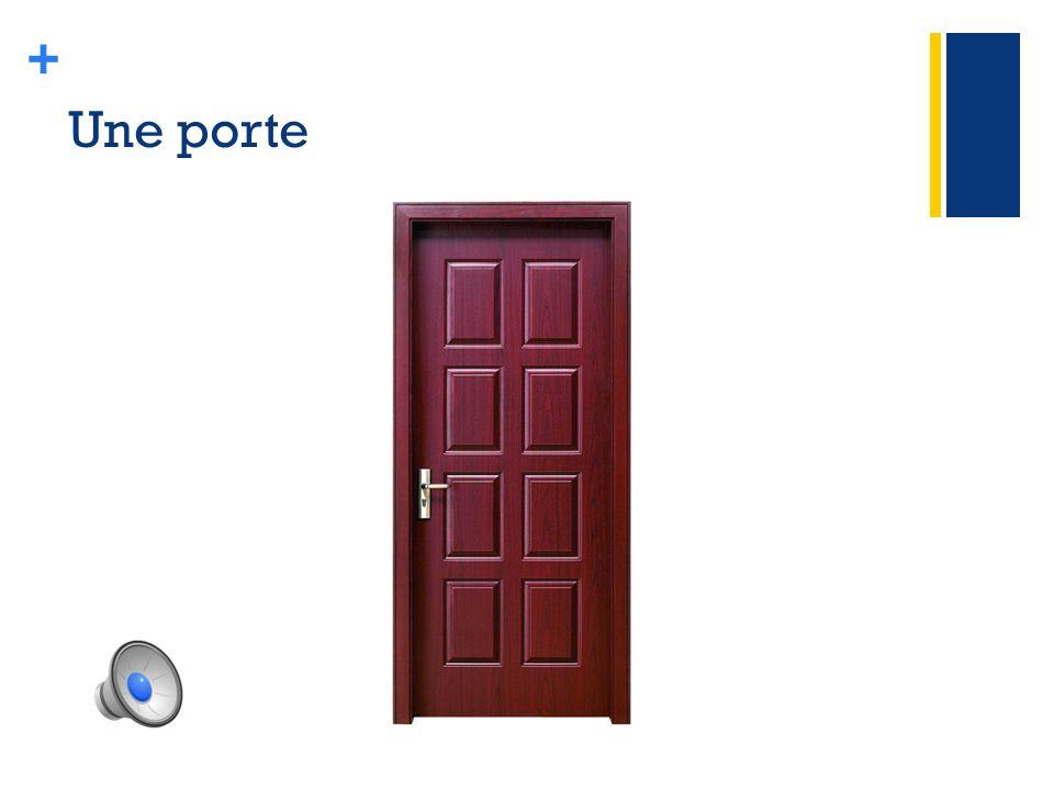 + Une porte