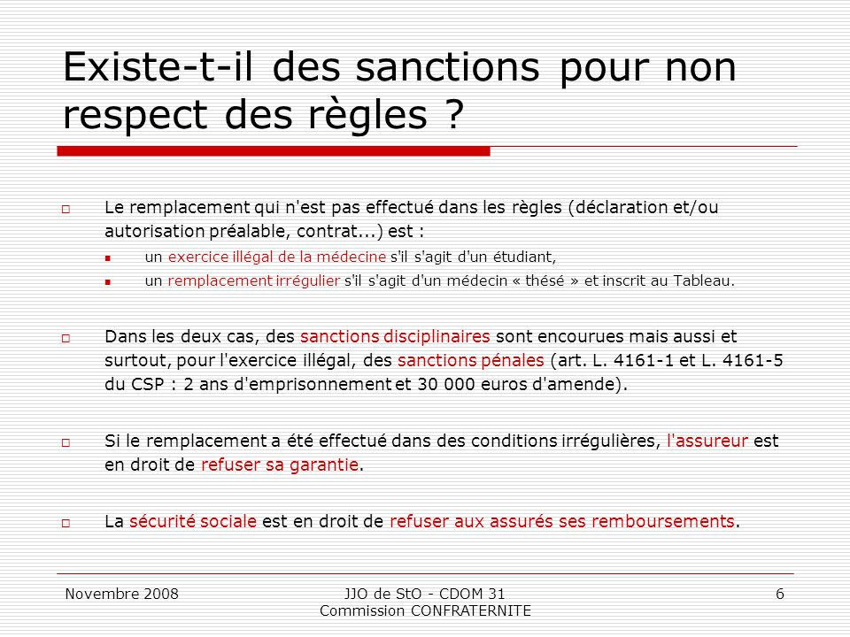 Novembre 2008JJO de StO - CDOM 31 Commission CONFRATERNITE 7 Quelle est la procédure .