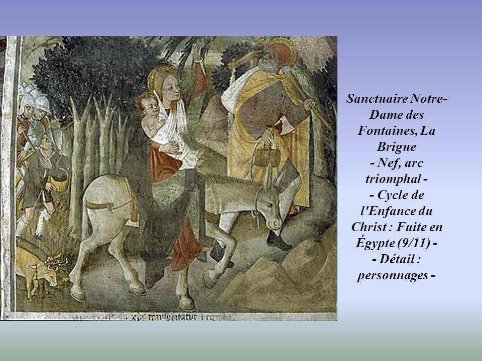 Sanctuaire Notre-Dame des Fontaines, La Brigue - Nef, arc triomphal - - Cycle de l'Enfance du Christ : Fuite en Égypte (9/11) - - Vue d'ensemble -