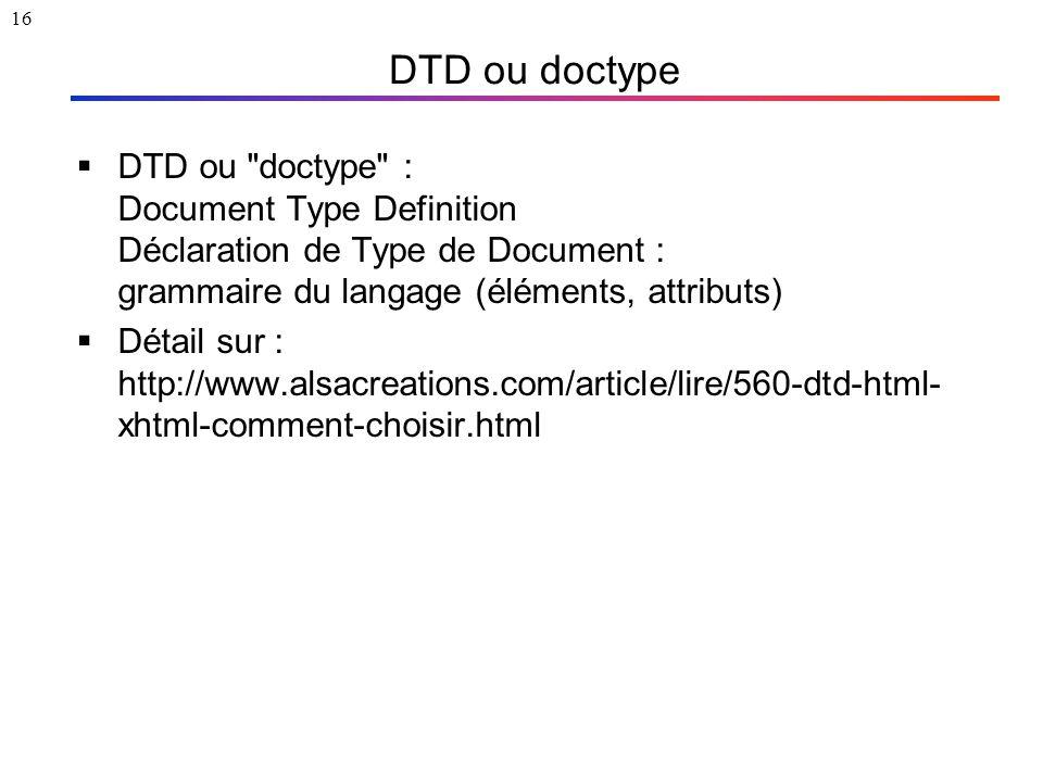 16 DTD ou doctype  DTD ou