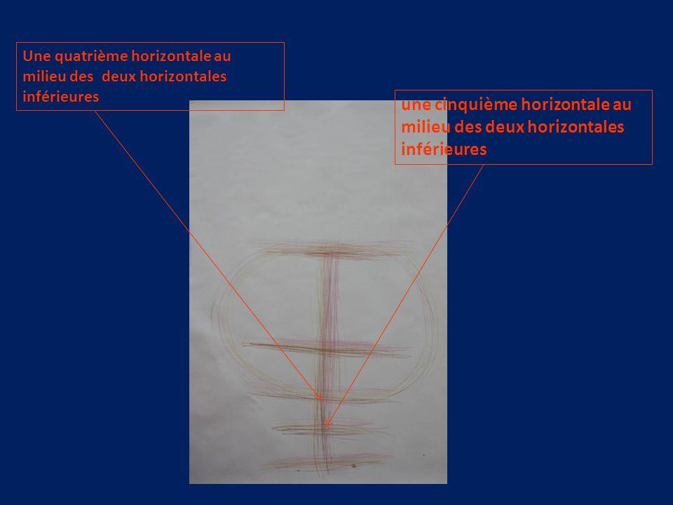 Une quatrième horizontale au milieu des deux horizontales inférieures une cinquième horizontale au milieu des deux horizontales inférieures