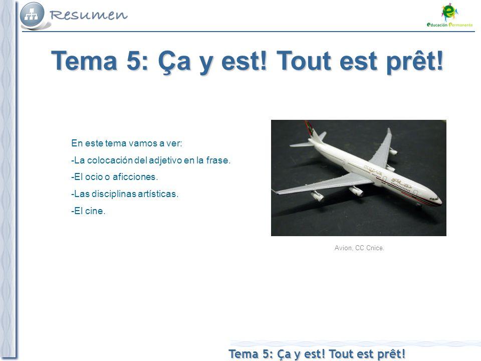 Tema 5: Ça y est. Tout est prêt. Avion, CC Cnice.