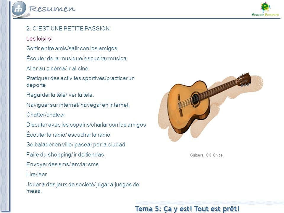 Tema 5: Ça y est. Tout est prêt. Guitarra, CC Cnice.