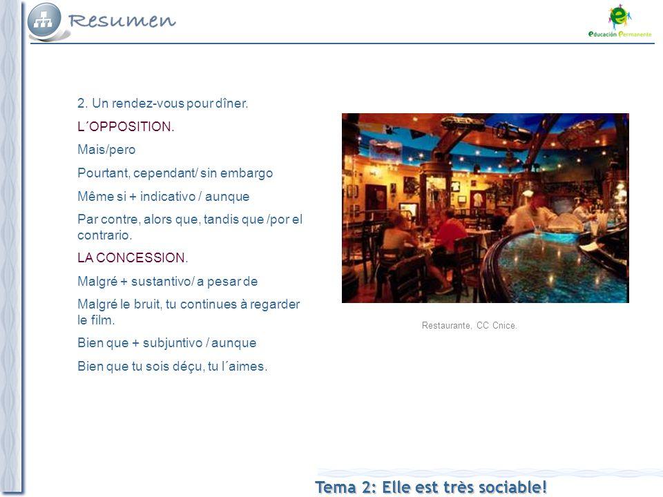 Tema 2: Elle est très sociable. Restaurante, CC Cnice.