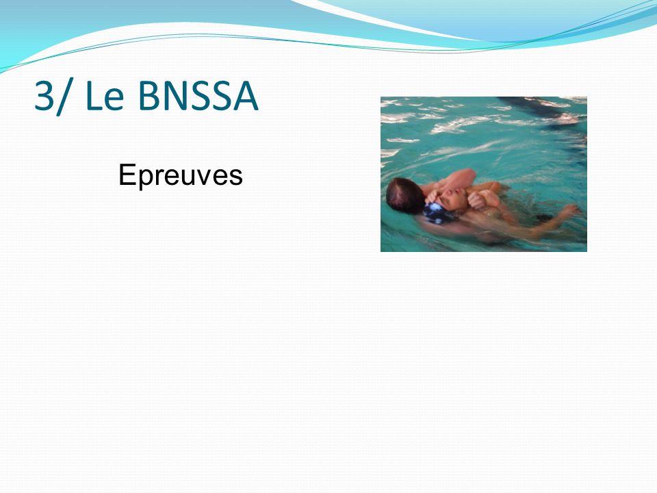 3/ Le BNSSA Epreuves
