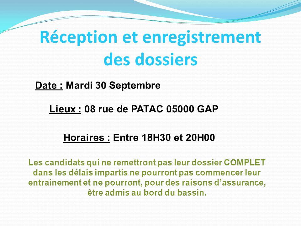 Réception et enregistrement des dossiers Date : Mardi 30 Septembre Lieux : 08 rue de PATAC 05000 GAP Horaires : Entre 18H30 et 20H00 Les candidats qui