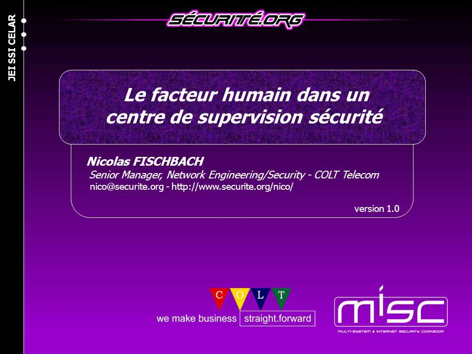 © 2004 Nicolas FISCHBACH JEI SSI CELAR 2 Agenda » Introduction » Pourquoi un SOC .