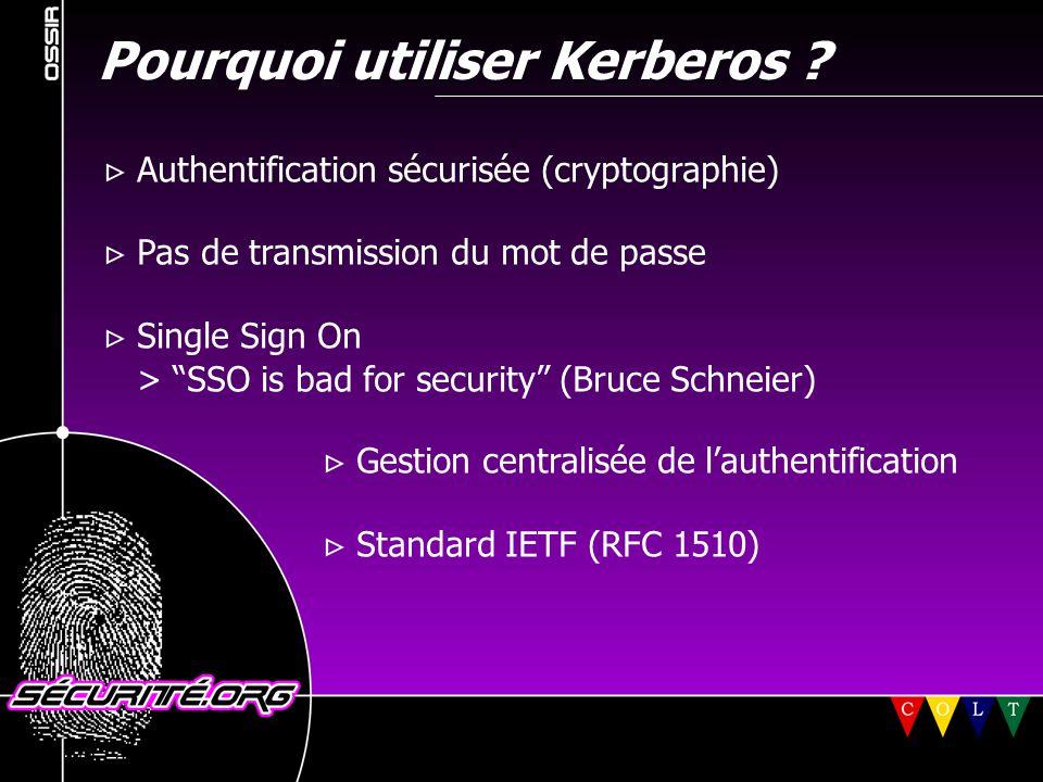 Kerberos V et Cisco (2)  IOS & mémoire sur les routeurs : > Nom de la fonctionnalité : Kerberos V client support > Feature set requis : au moins Enterprise > N'est pas supporté par toute la gamme, par exemple : - Cisco 16xx - Cisco GSR (12xxx - Gigabit Switch Router) > Besoins en mémoire : Note: toujours vérifier via le Cisco IOS Feature Navigator © 2001 Sécurité.Org