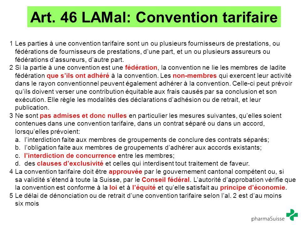 1 Les parties à une convention tarifaire sont un ou plusieurs fournisseurs de prestations, ou fédérations de fournisseurs de prestations, d'une part,