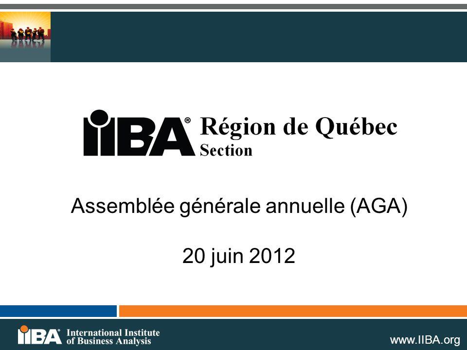 www.IIBA.org Assemblée générale annuelle (AGA) 20 juin 2012