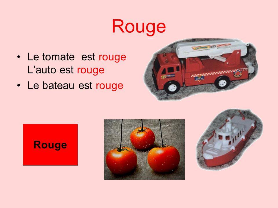 Rouge Le tomate est rouge L'auto est rouge Le bateau est rouge Rouge