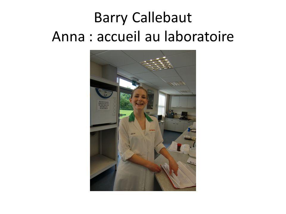 Barry Callebaut Anna : accueil au laboratoire