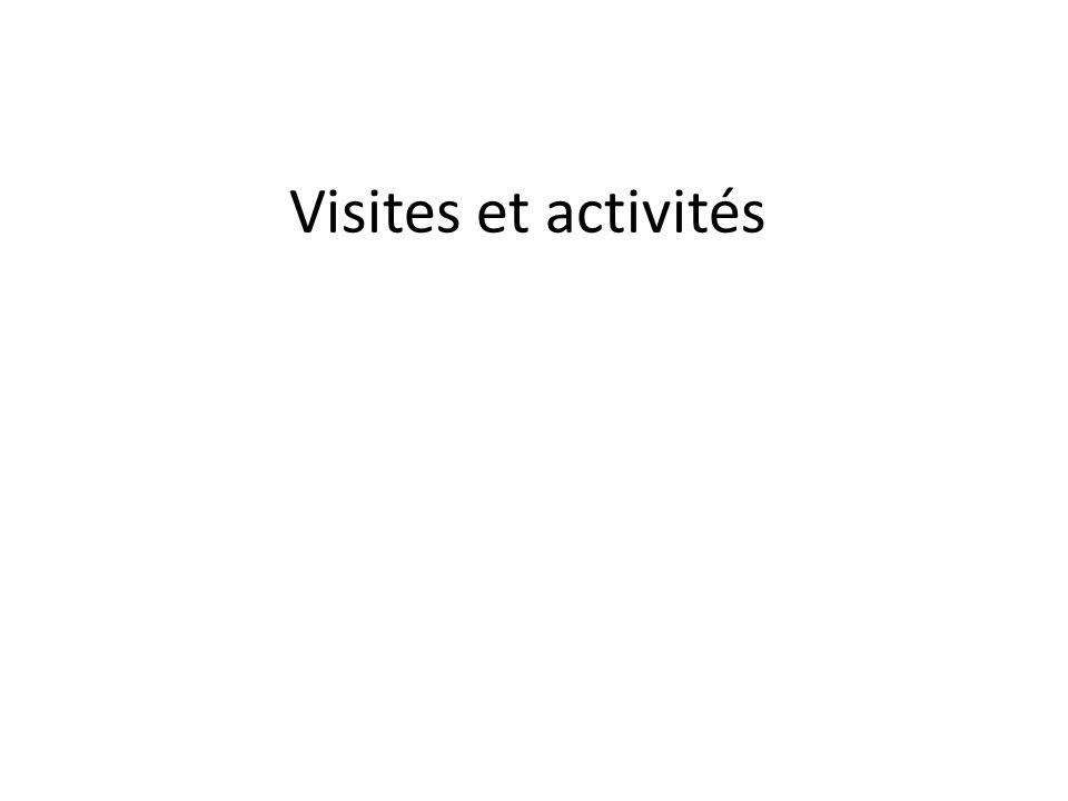 Visites et activités