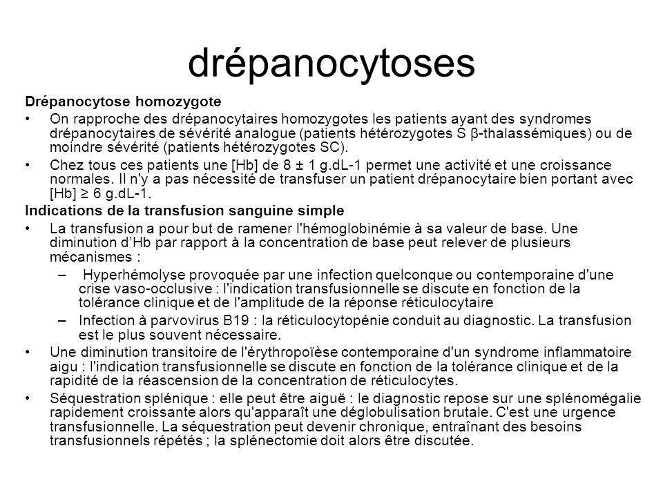 drépanocytoses Drépanocytose homozygote On rapproche des drépanocytaires homozygotes les patients ayant des syndromes drépanocytaires de sévérité analogue (patients hétérozygotes S β-thalassémiques) ou de moindre sévérité (patients hétérozygotes SC).