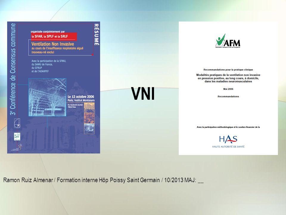 Définitions La VNI est une technique d'assistance ventilatoire en pression positive intermittente, pratiquée à l'aide d'un ventilateur à régulation de volume et/ou de pression qui n'utilise pas d'interface endotrachéale entre patient et ventilateur.